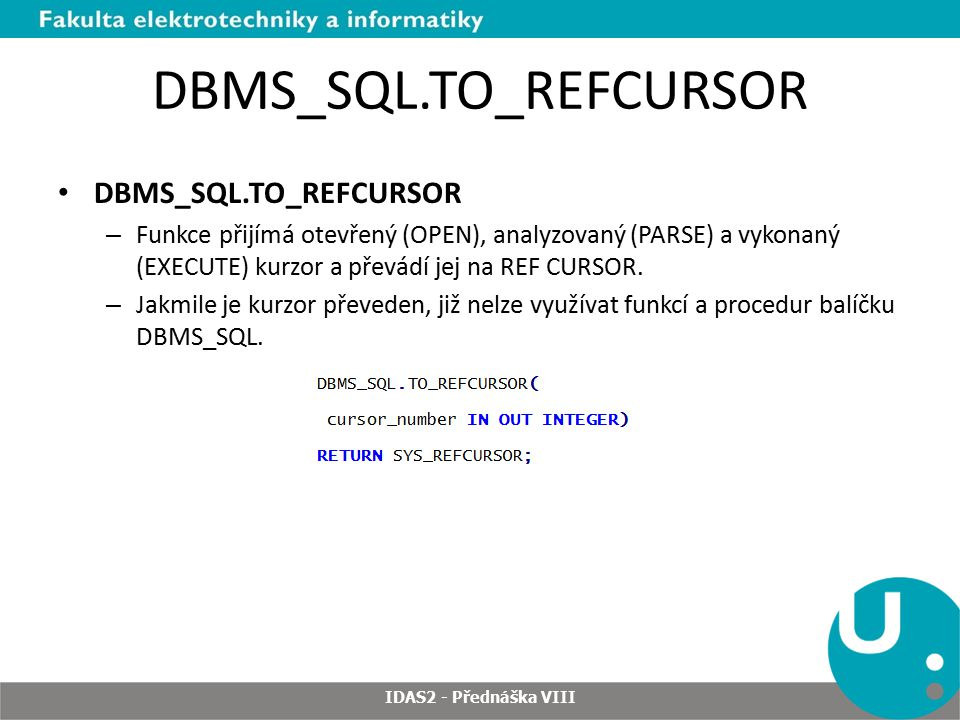 DBMS_SQL.TO_REFCURSOR