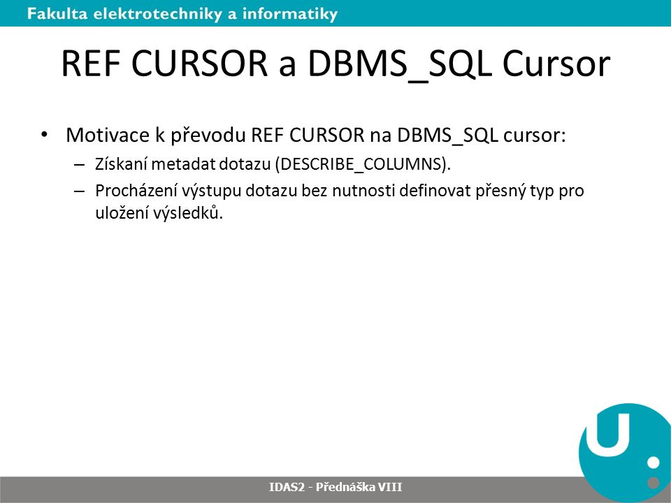 REF CURSOR a DBMS_SQL Cursor