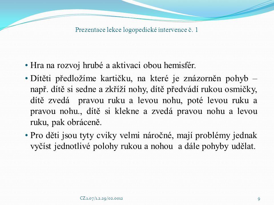 Prezentace lekce logopedické intervence č. 1