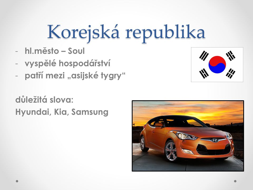 Korejská republika hl.město – Soul vyspělé hospodářství