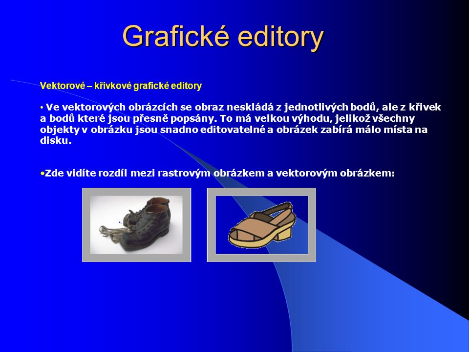 Grafické editory Vektorové – křivkové grafické editory