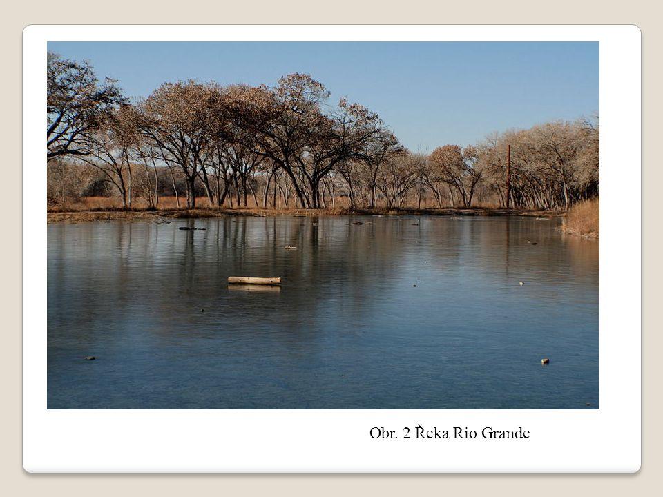 Obr. 2 Řeka Rio Grande