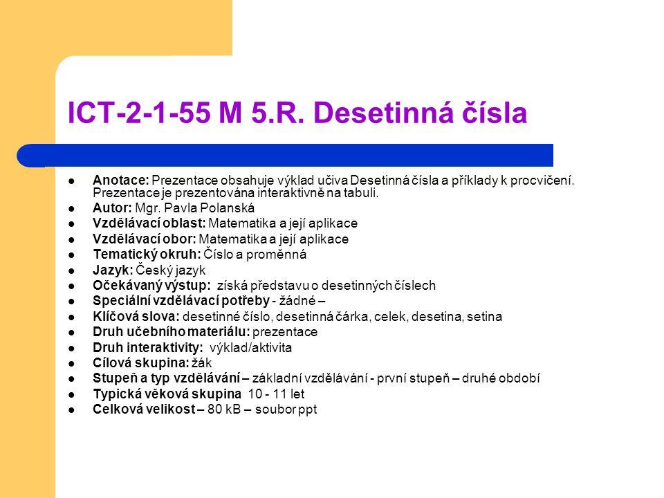 ICT-2-1-55 M 5.R. Desetinná čísla