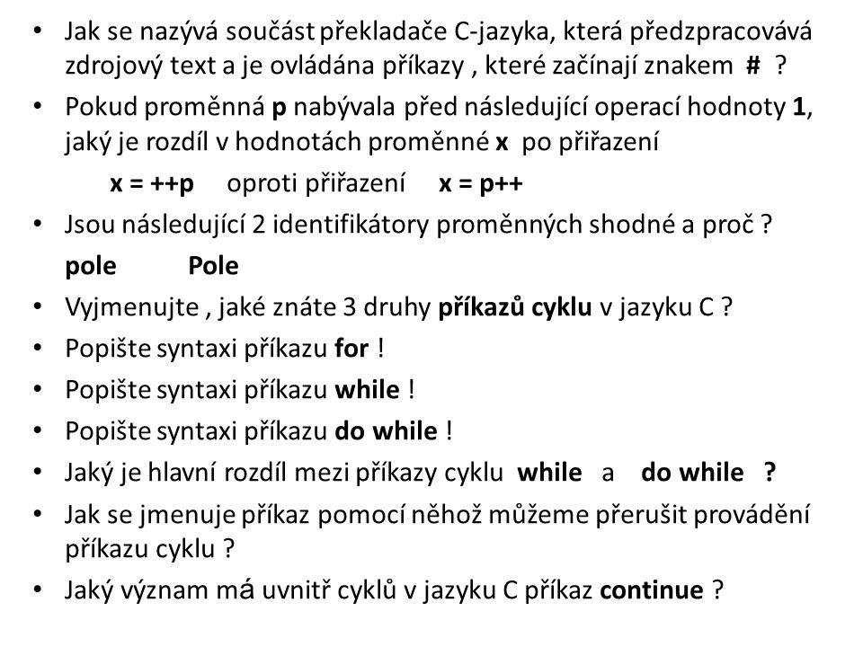 Jak se nazývá součást překladače C-jazyka, která předzpracovává zdrojový text a je ovládána příkazy , které začínají znakem #