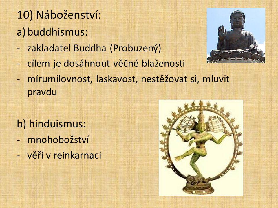 10) Náboženství: buddhismus: b) hinduismus: