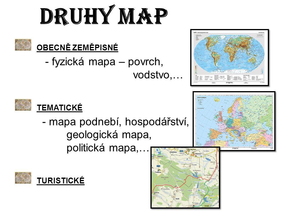 DRUHY MAP OBECNĚ ZEMĚPISNÉ TEMATICKÉ TURISTICKÉ