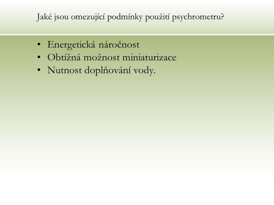 Jaké jsou omezující podmínky použití psychrometru