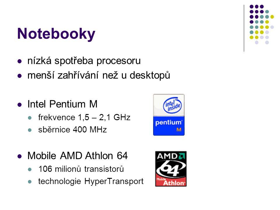 Notebooky nízká spotřeba procesoru menší zahřívání než u desktopů