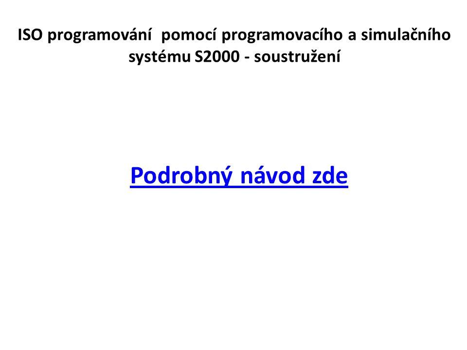 ISO programování pomocí programovacího a simulačního systému S2000 - soustružení