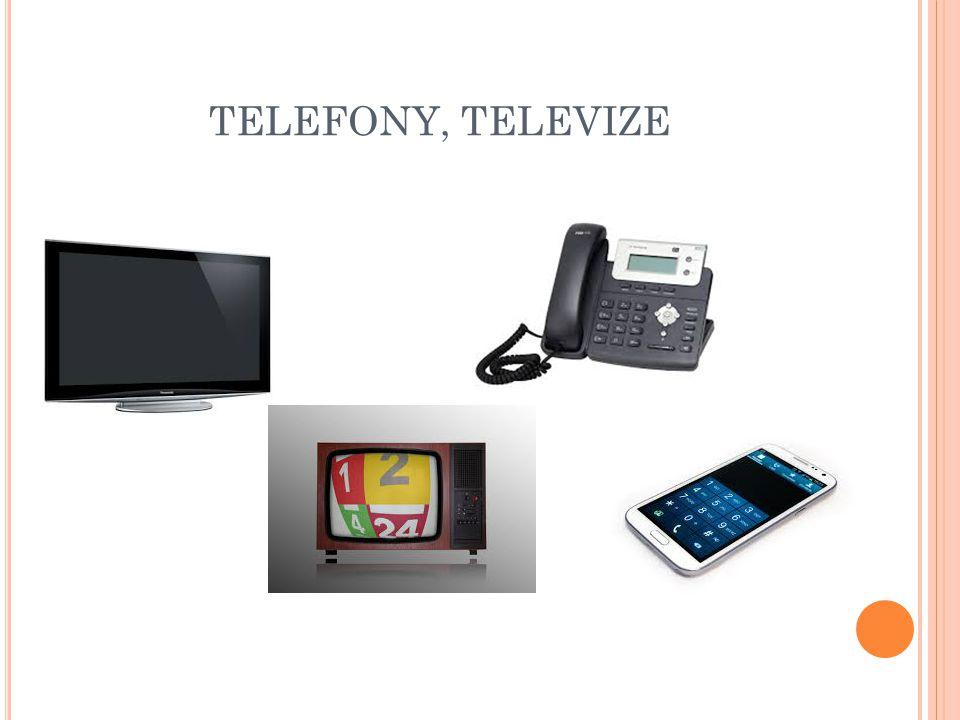 TELEFONY, TELEVIZE