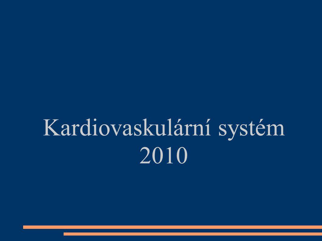 Kardiovaskulární systém 2010