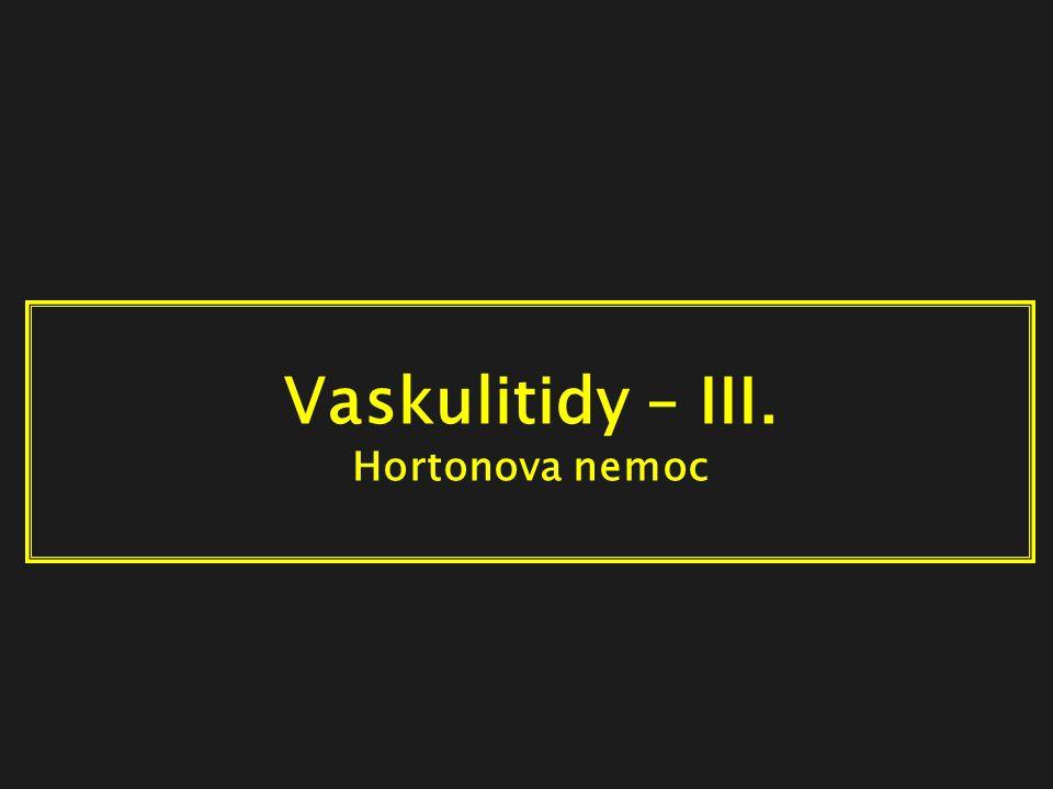 Vaskulitidy – III. Hortonova nemoc
