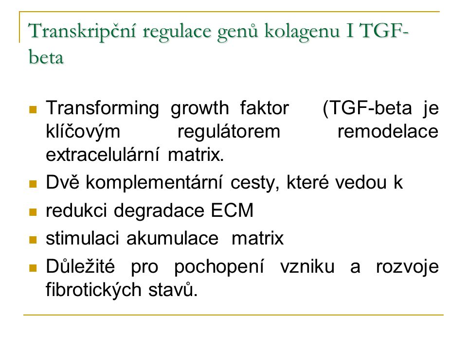 Transkripční regulace genů kolagenu I TGF-beta
