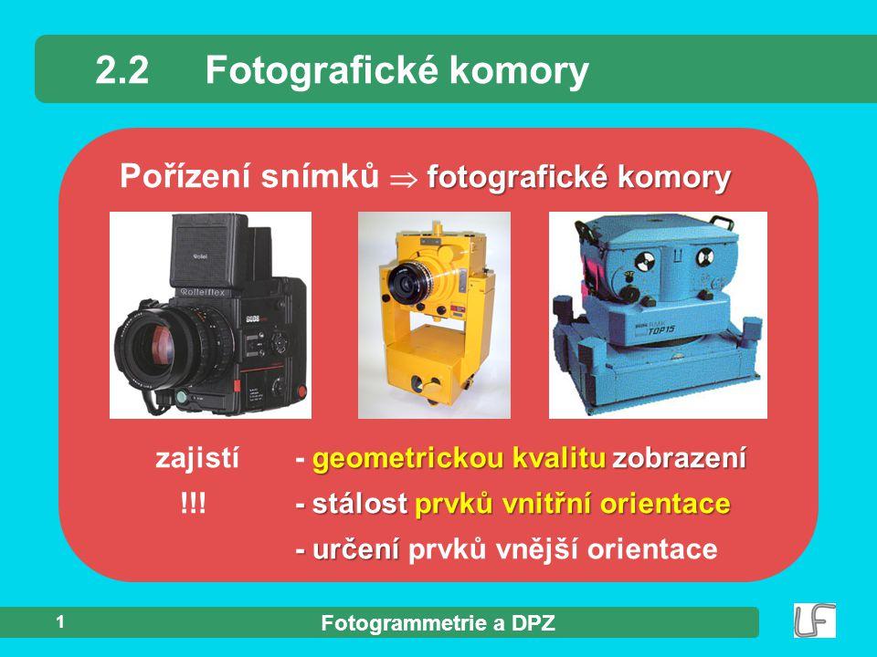 2.2 Fotografické komory Pořízení snímků  fotografické komory