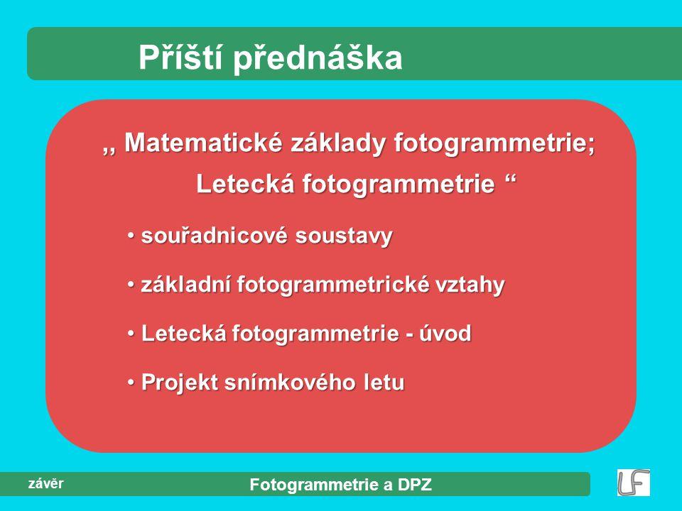 ,, Matematické základy fotogrammetrie; Letecká fotogrammetrie