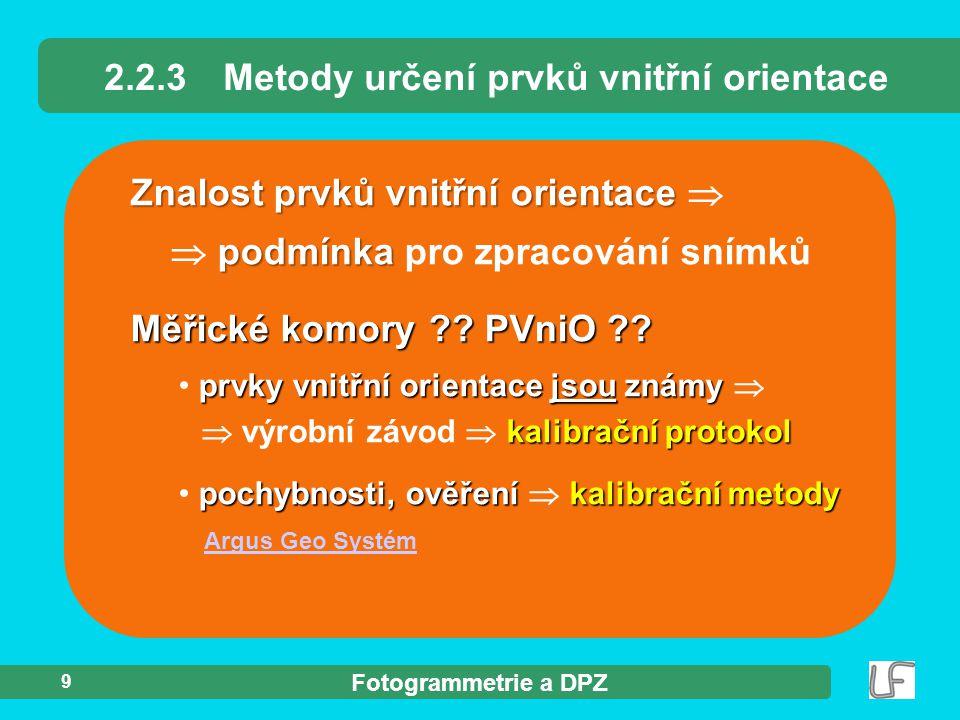 2.2.3 Metody určení prvků vnitřní orientace