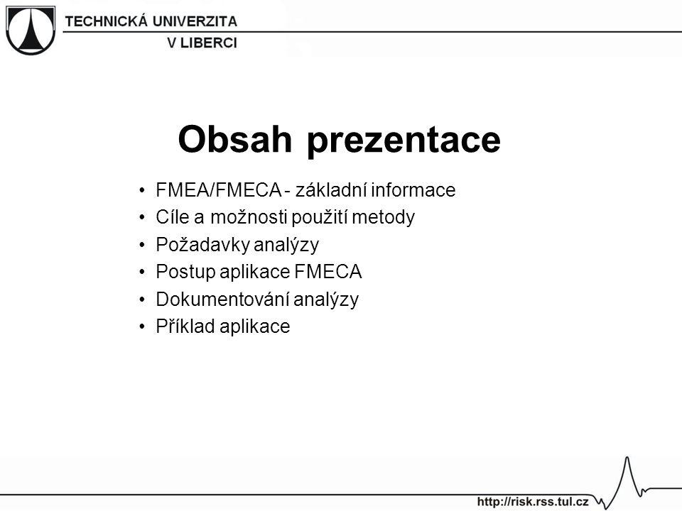 Obsah prezentace FMEA/FMECA - základní informace