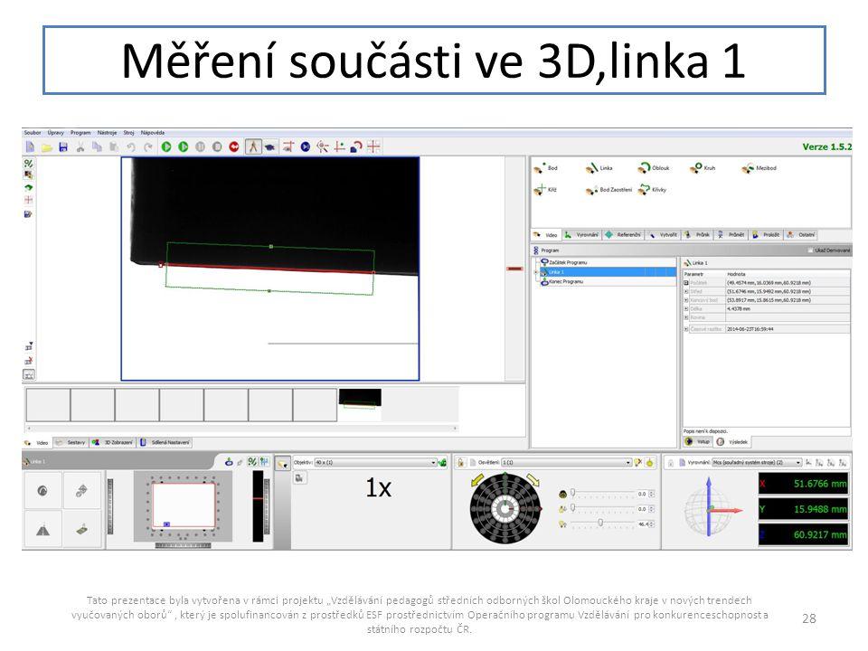 Měření součásti ve 3D,linka 1