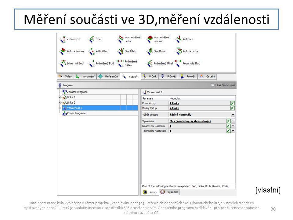 Měření součásti ve 3D,měření vzdálenosti