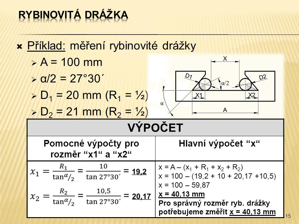 Pomocné výpočty pro rozměr x1 a x2