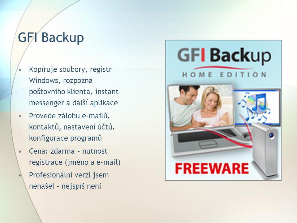 GFI Backup Kopíruje soubory, registr Windows, rozpozná poštovního klienta, instant messenger a další aplikace.