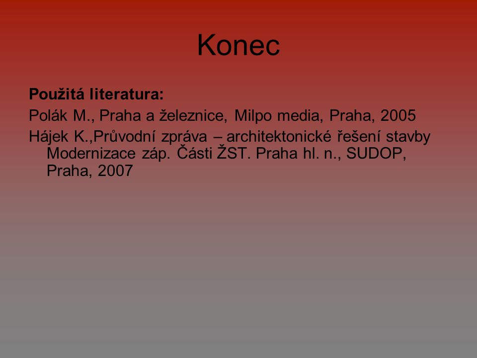 Konec Použitá literatura: