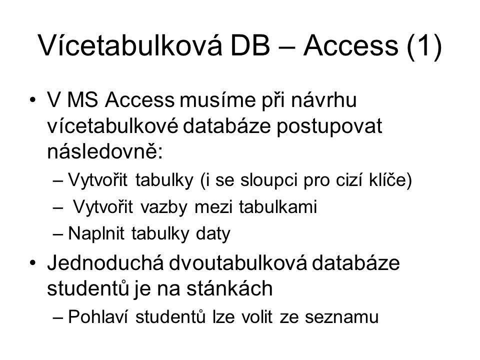 Vícetabulková DB – Access (1)