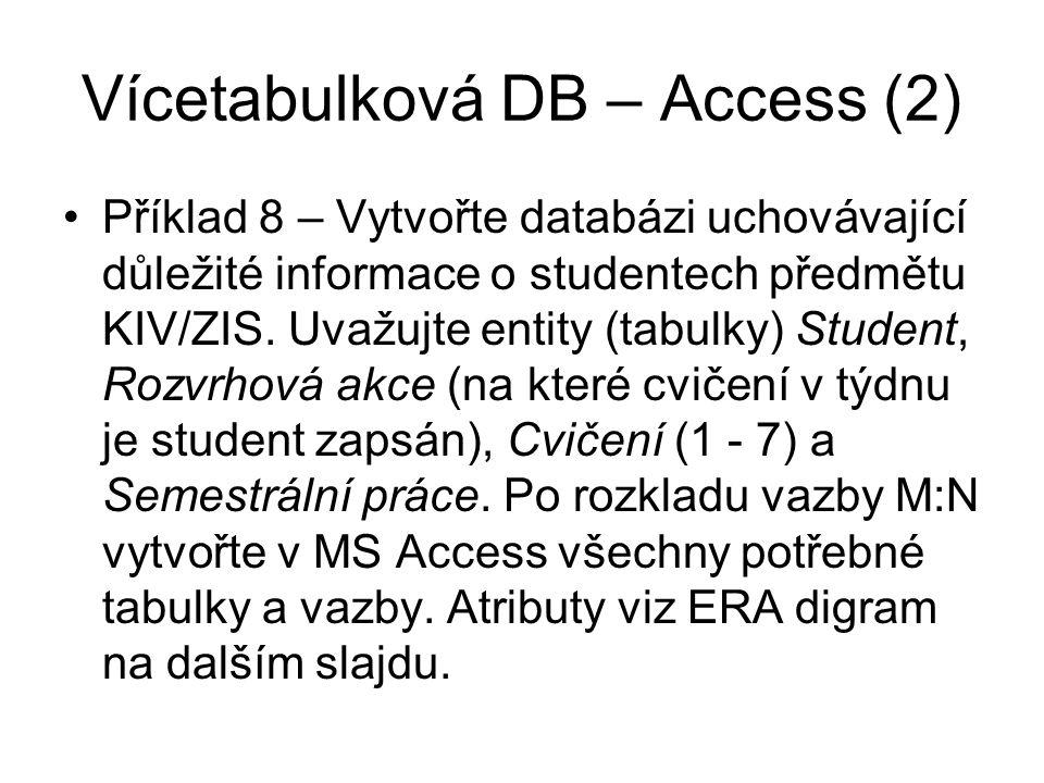 Vícetabulková DB – Access (2)