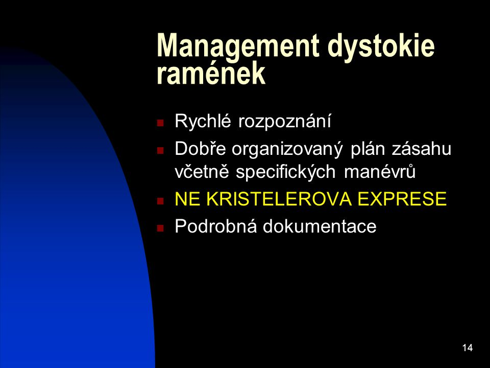 Management dystokie ramének