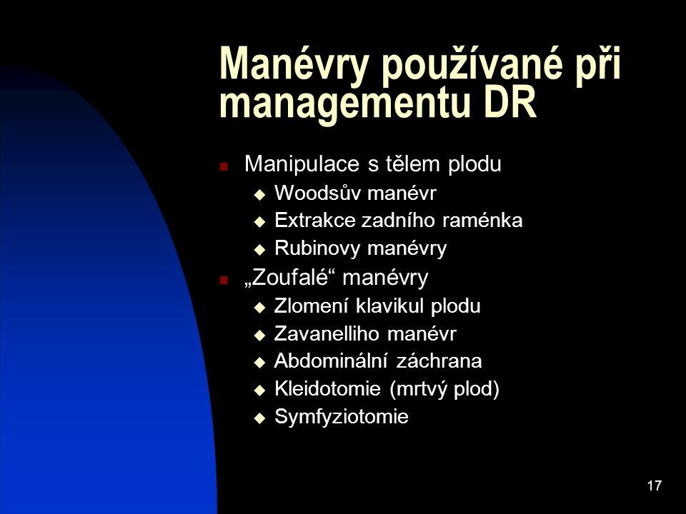 Manévry používané při managementu DR