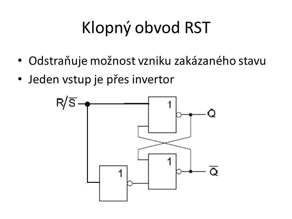 Klopný obvod RST Odstraňuje možnost vzniku zakázaného stavu