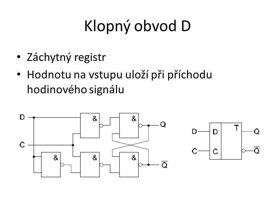 Klopný obvod D Záchytný registr