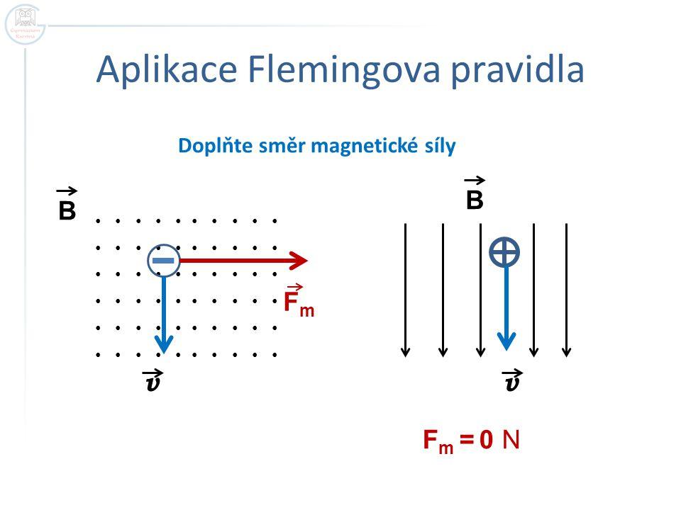 Aplikace Flemingova pravidla
