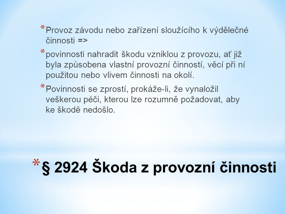 § 2924 Škoda z provozní činnosti