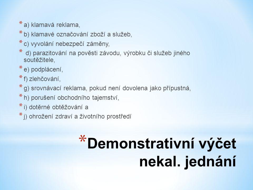 Demonstrativní výčet nekal. jednání