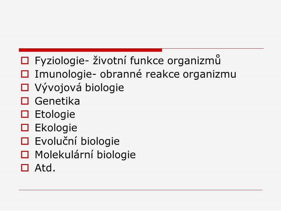 Fyziologie- životní funkce organizmů