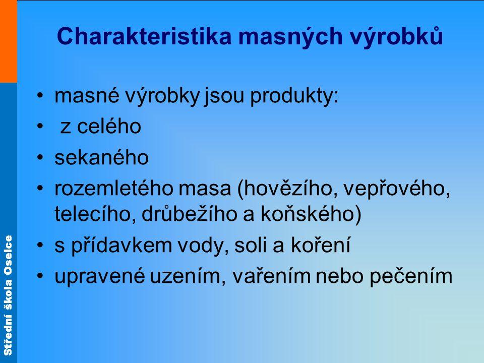 Charakteristika masných výrobků