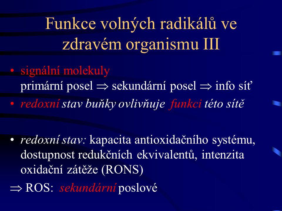 Funkce volných radikálů ve zdravém organismu III