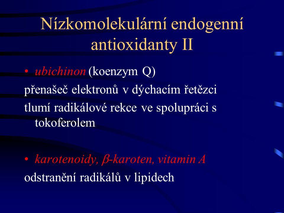 Nízkomolekulární endogenní antioxidanty II