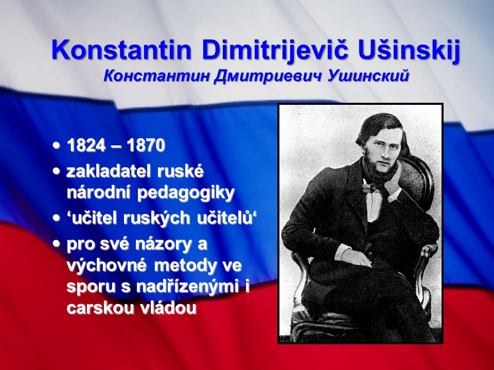 Konstantin Dimitrijevič Ušinskij Константин Дмитриевич Ушинский