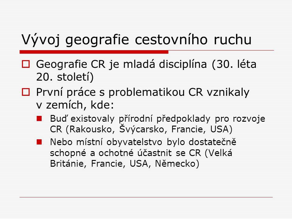 Vývoj geografie cestovního ruchu