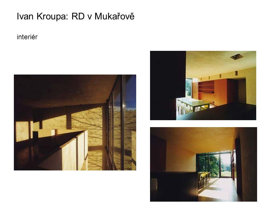Ivan Kroupa: RD v Mukařově interiér