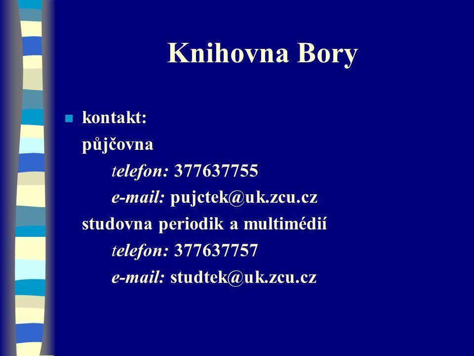 Knihovna Bory kontakt: půjčovna telefon: 377637755