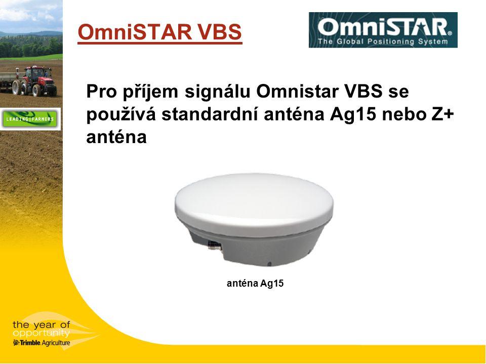OmniSTAR VBS Pro příjem signálu Omnistar VBS se používá standardní anténa Ag15 nebo Z+ anténa.