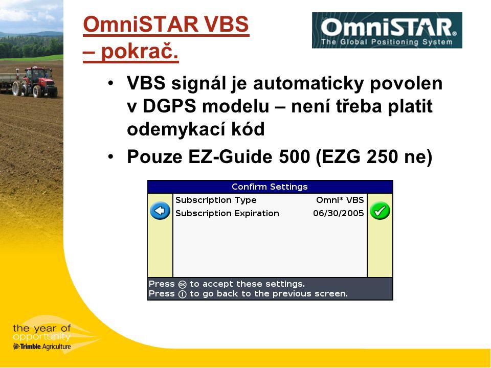 OmniSTAR VBS – pokrač. VBS signál je automaticky povolen v DGPS modelu – není třeba platit odemykací kód.