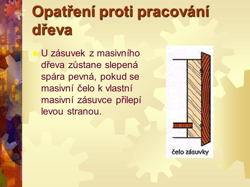 Opatření proti pracování dřeva
