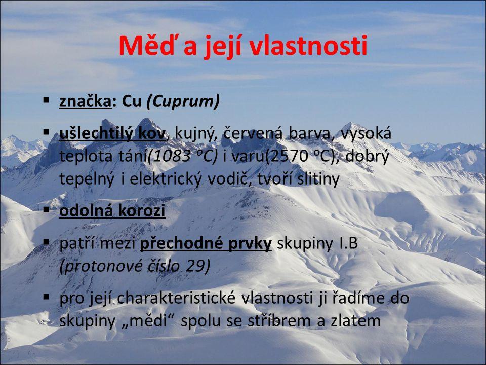 Měď a její vlastnosti značka: Cu (Cuprum)