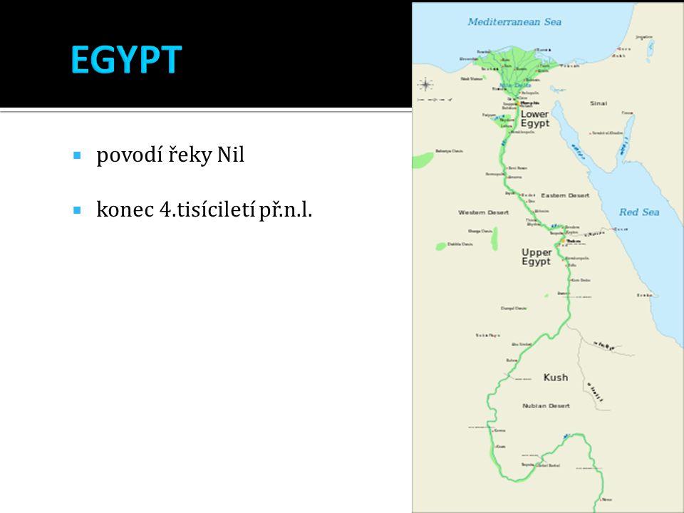 EGYPT povodí řeky Nil konec 4.tisíciletí př.n.l.
