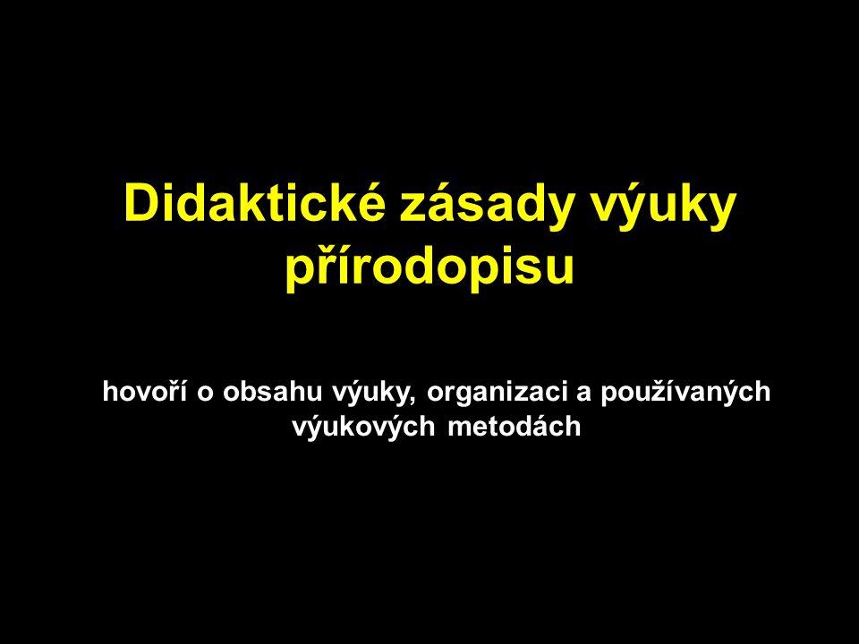 Didaktické zásady výuky přírodopisu