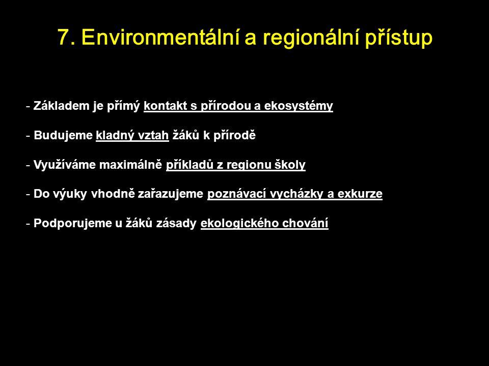 7. Environmentální a regionální přístup